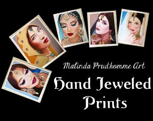 Malinda Prudhomme Art HAND JEWELED PRINTS Now Available
